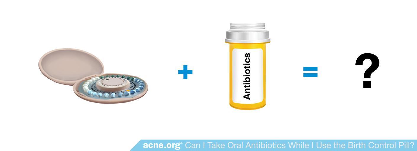 Do Antibiotics Make Birth Control Pills Less Effective?