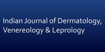 Indian Journal of Dermatology, Venereology & Leprology