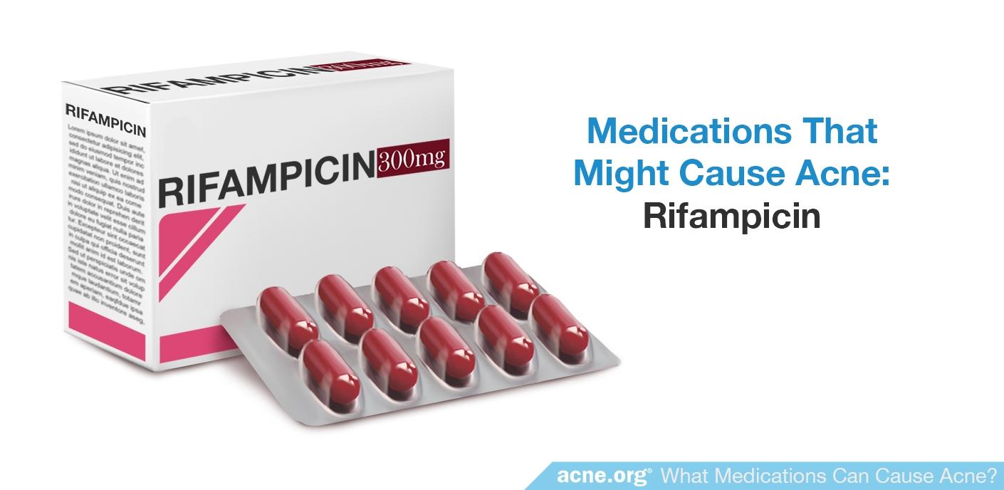 Rifampicin - Might Cause Acne