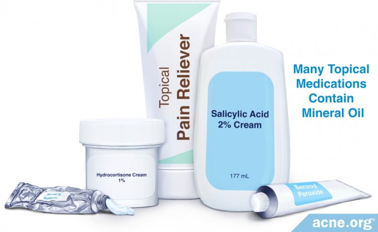 Many Topical Medications Contain Mineral Oil