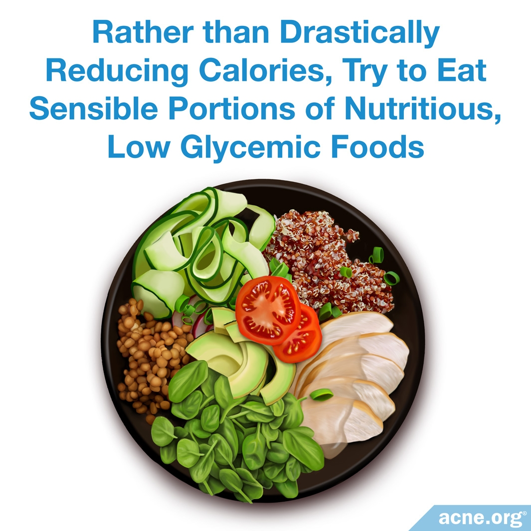 Eat Sensible Portions of Nutritious, Low-Glycemic Foods