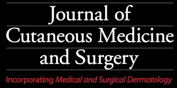 Journal of Cutaneous Medicine and Surgery