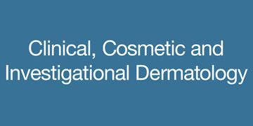 Clinical, Cosmetic, and Investigational Dermatology