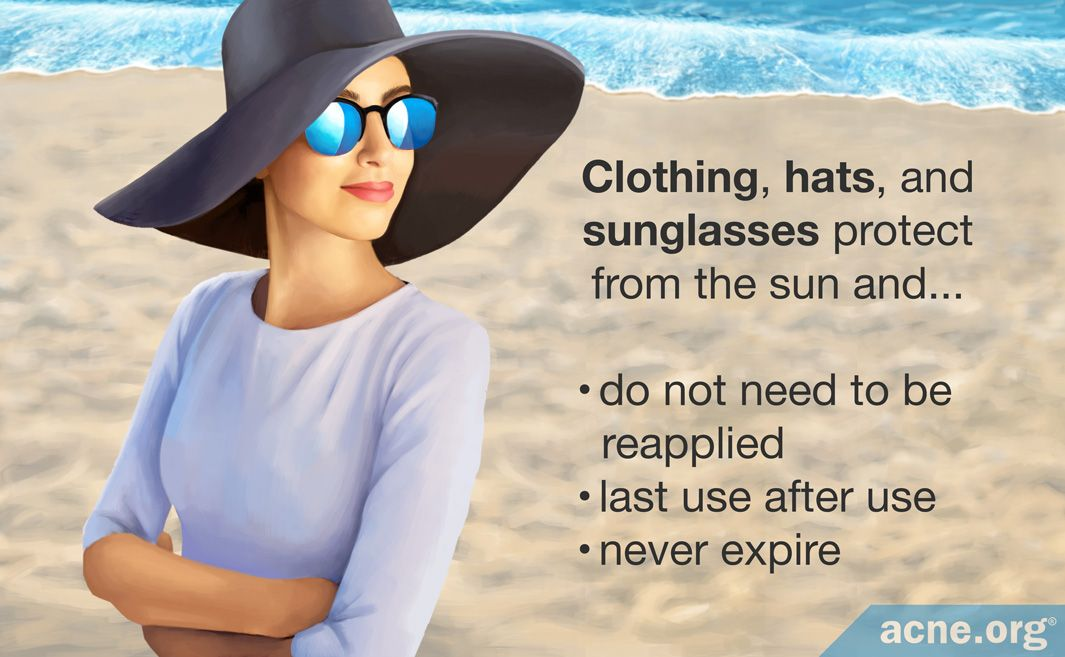 Clothing, hats, and sunglasses protect from the sun