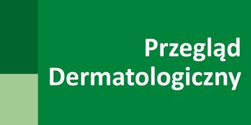 Przeglad Dermatologiczny