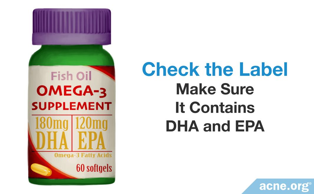 Check the Label to Make Sure It Contains DHA and EPA